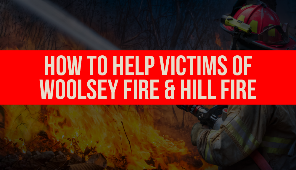 California fires: How to help victims of Woolsey Fire and Hill Fire