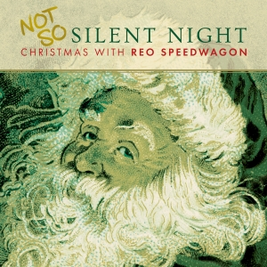 "Enter To Win REO Speedwagon's Classic Christmas Album, ""Not So Silent Night!"""
