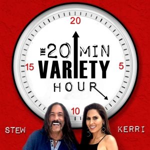 The 20 Min Variety Hour with Stew and Kerri