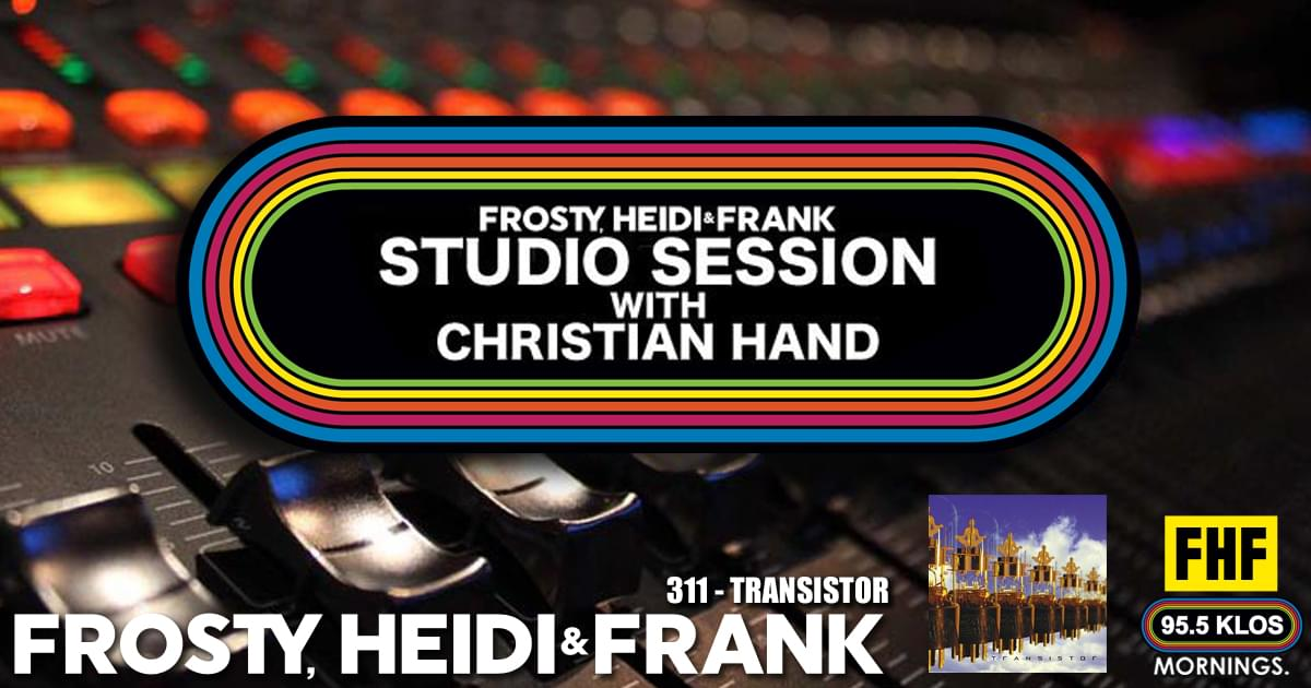 FHF Studio Session With Christian James Hand 3/11/19