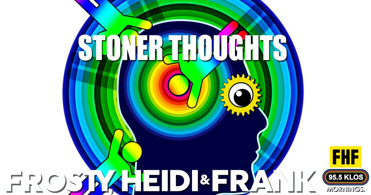 Stoner Thoughts