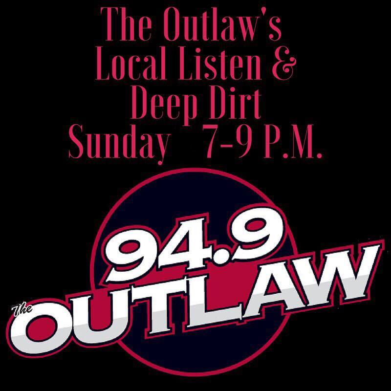 The Outlaw's Local Listen And Deep Dirt