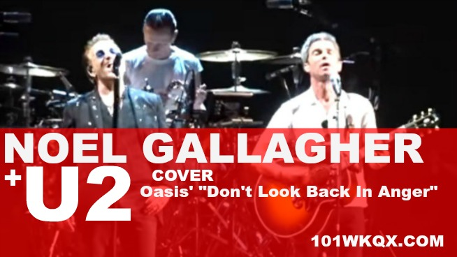 """Watch: U2 covers Oasis' """"Don't Look Back In Anger"""" With Noel"""