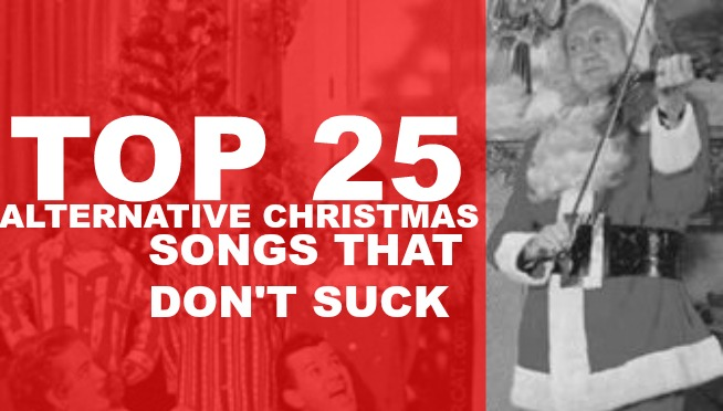top 25 alt christmas songs that dont suck - White Christmas Song List