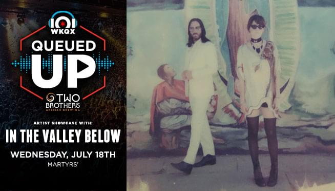 Queued Up Artist Showcase with In The Valley Below