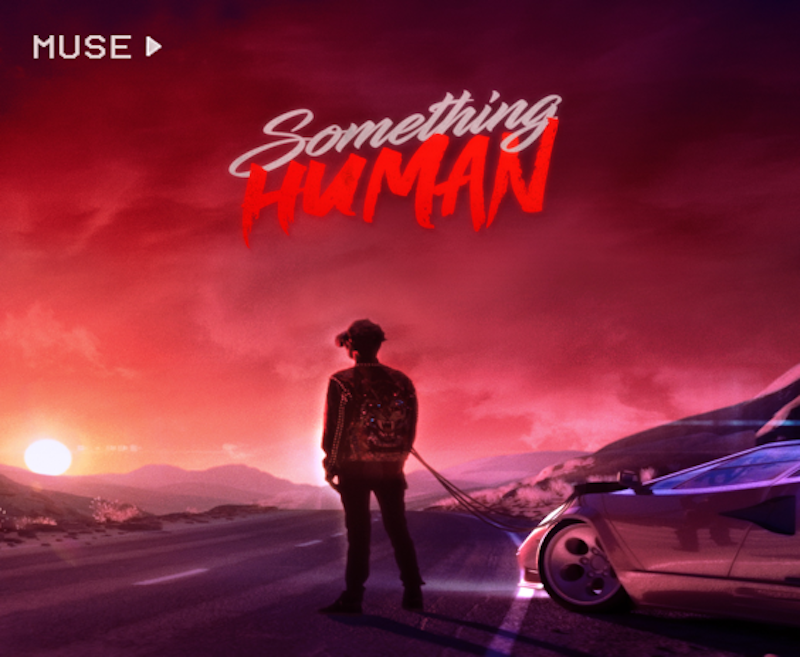 New Music Alert! Muse 'Something Human' tackles time travel & teen wolf