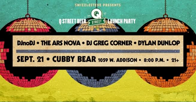9/21/18 – Q Street Launch Party at Cubby Bear
