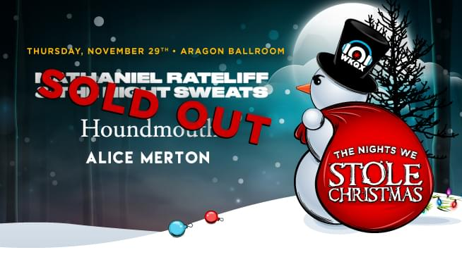 11/29/18 – The Nights We Stole Christmas – Night 1 – SOLD OUT