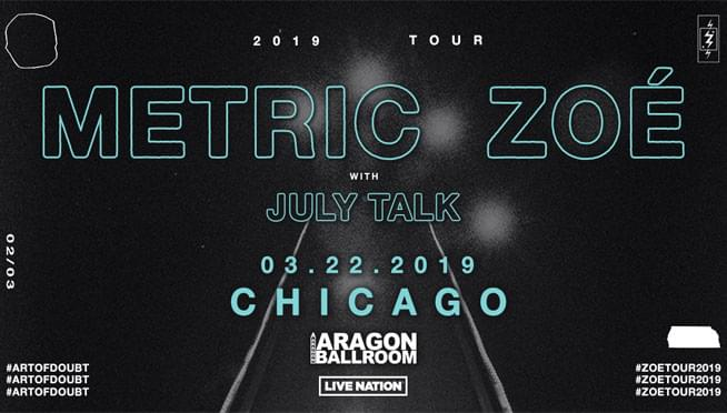 3/22/19 – Metric and Zoé