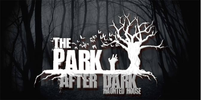 10/20/18 – THE PARK AFTER DARK HAUNTED HOUSE