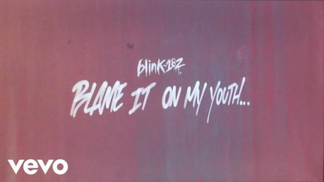 NEW MUSIC ALERT: Stream Blink-182 'Blame It On My Youth'