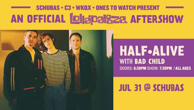 7/31/19 – 101WKQX Presents…half·alive Lolla Aftershow
