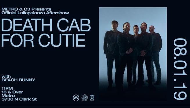 8/1/19 – Death Cab For Cutie Lolla Aftershow – SOLD OUT