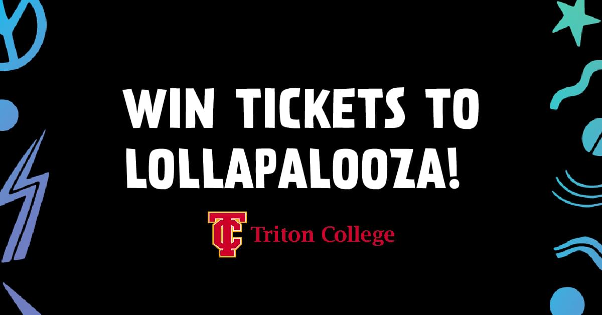 7/23 – Win Lollapalooza passes at Triton College from wALT