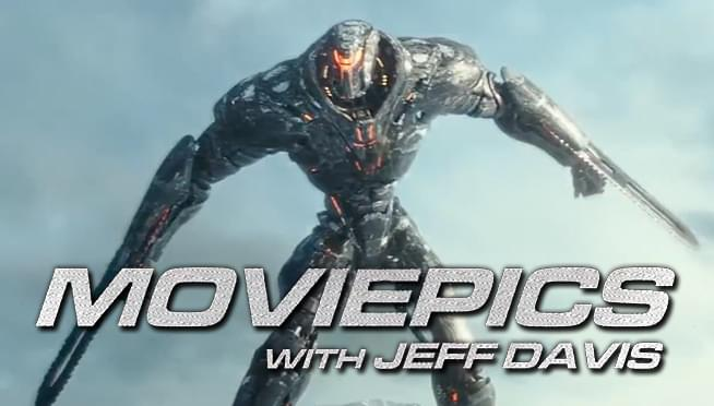 VIDEO: Pacific Rim: Uprising crashes into theaters – MOVIEPICS with Jeff Davis