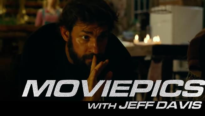 VIDEO: Keep quiet with 'A Quiet Place' – MOVIEPICS with Jeff Davis