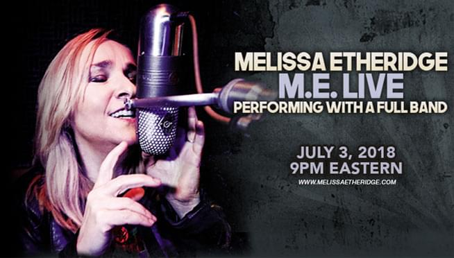 7/3/18 – Melissa Etheridge