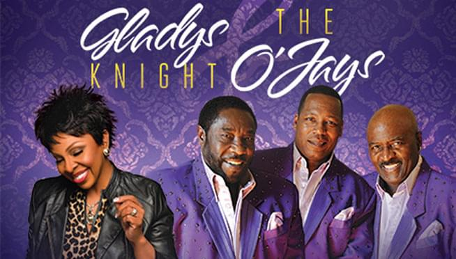 8/18/18 – Gladys Knight & The O'Jays