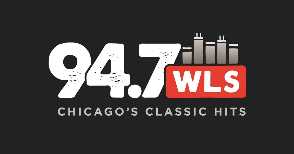 Chicago's Classic Hits | 94 7 WLS | WLS-FM