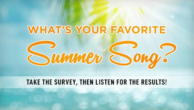 Take the survey: What are your favorite summer songs?
