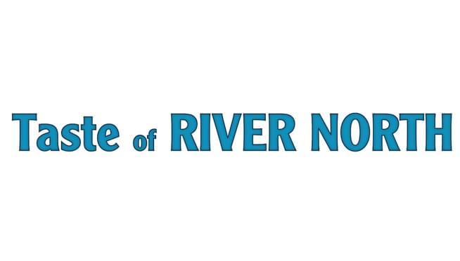 7/20/18-7/22/18 – Taste of River North