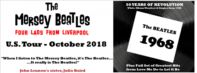 10/18/18 – The Mersey Beatles- Four Lads From Liverpool U.S Tour