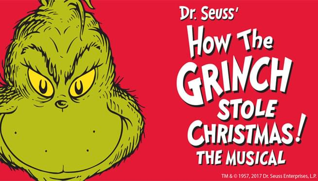11/16/18-11/25/18 – Dr. Suess' How The Grinch Stole Christmas! The Musical