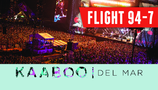 Flight 94-7: KAABOO Del Mar