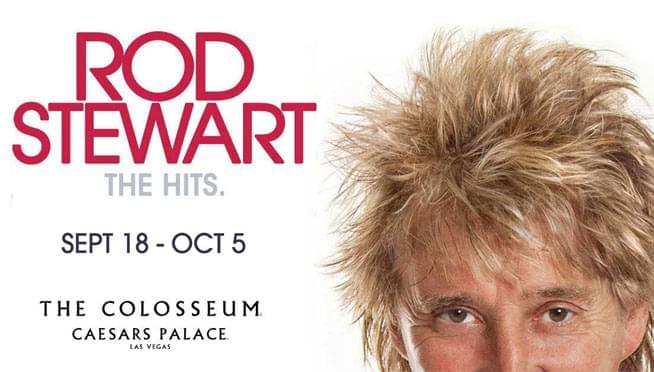 9/18 – 10/5/19 – Rod Stewart: The Hits