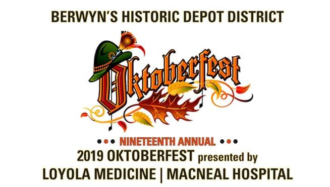 9/20/19 – Berwyn's Oktoberfest: Presented by Loyola Medicine and MacNeal Hospital
