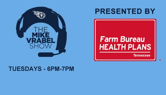 The Mike Vrabel Show Presented by Farm Bureau Health Plans