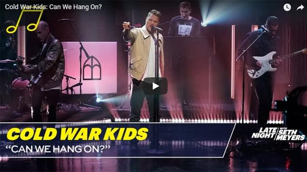 Cold War Kids Perform On Late Night with Seth Meyers