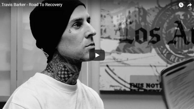 Travis Barker Road To Recovery