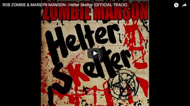 Rob Zombie & Marilyn Manson Cover Helter Skelter