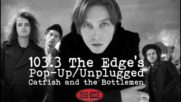 EXCLUSIVE: Pop-Up/Unplugged with Catfish and the Bottlemen
