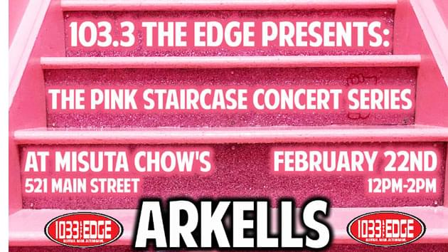 103.3 The Edge's Pink Staircase Concert Series: Arkells
