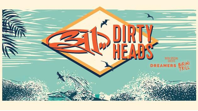 311 and Dirty Heads | July 20th