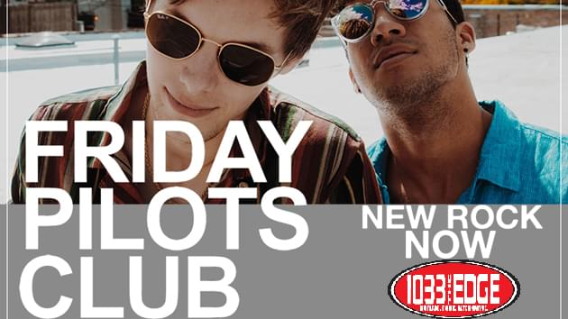 Friday Pilots Club   New Rock Now   June 6th