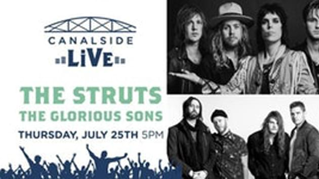 The Struts and The Glorious Sons | July 25th