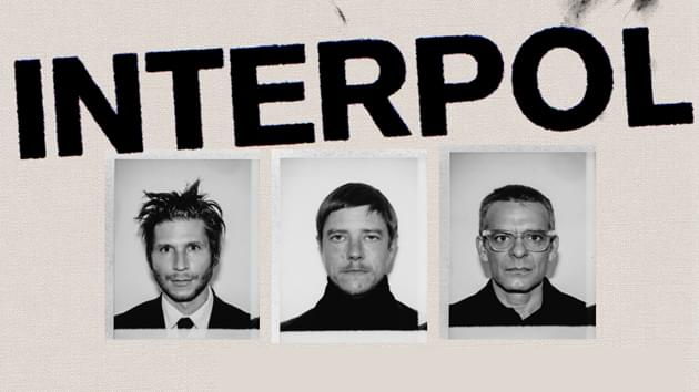 Interpol | August 6th