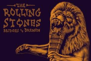 ENTER TO WIN: The Rolling Stones Bridges to Bremen Concert DVD/2CD Set