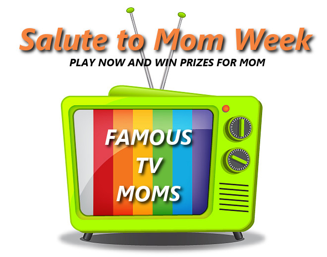 Itu0027s Salute To Mom Week As We Get Ready To Celebrate Motheru0027s Day. See If  You Can Name The Famous TV Mom To Win Prizes From Hi Way Garden Center, ...