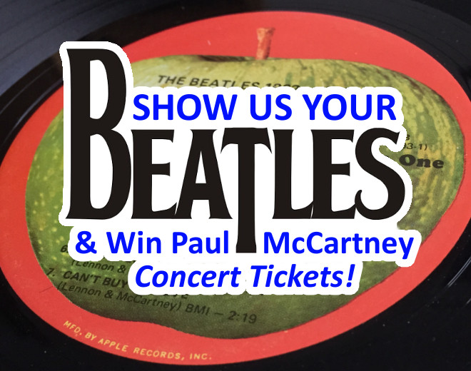 Show Us Your Beatles & Win McCartney Tickets