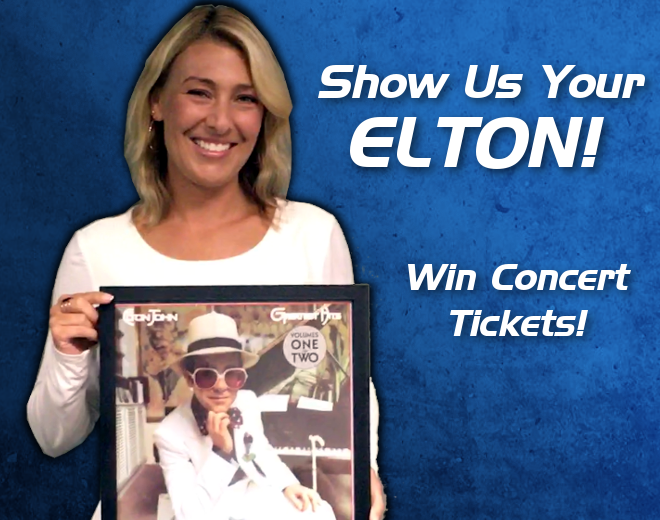 Show Us Your Elton John and Win Tickets