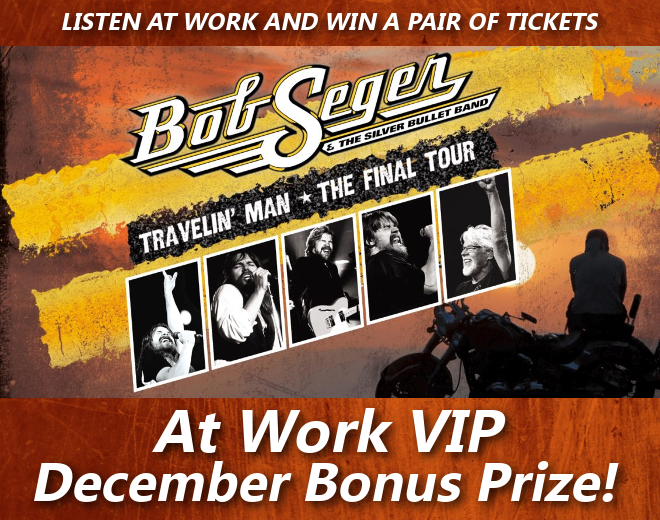 At Work Reward: Bob Seger Concert Tickets