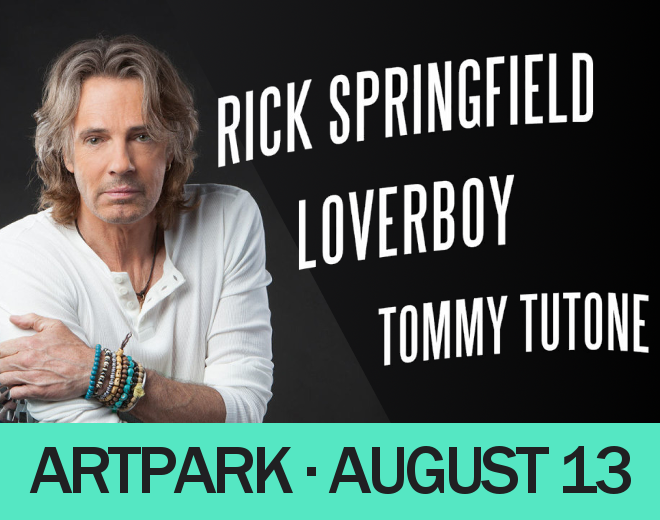 See Rick Springfield, Loverboy & Tommy Tutone at Artpark