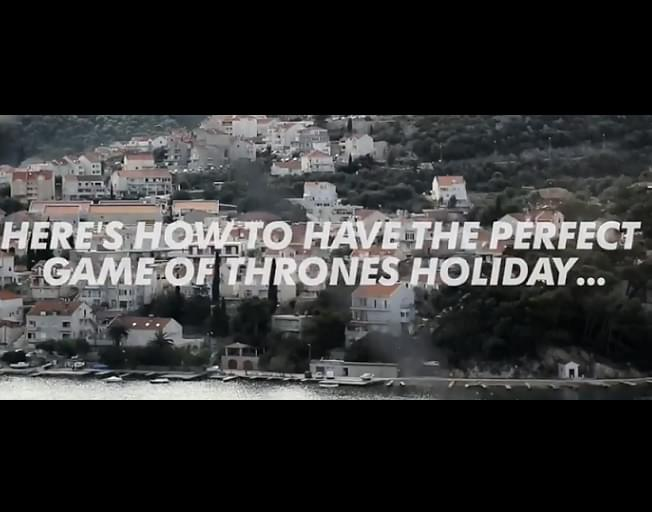 GAME OF THRONES Vacation Ideas [VIDEO]