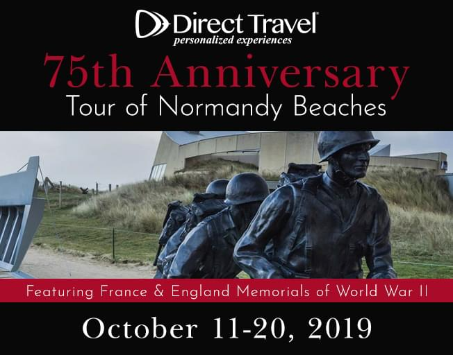Direct Travel's 75th Anniversary Tour of Normandy Beaches