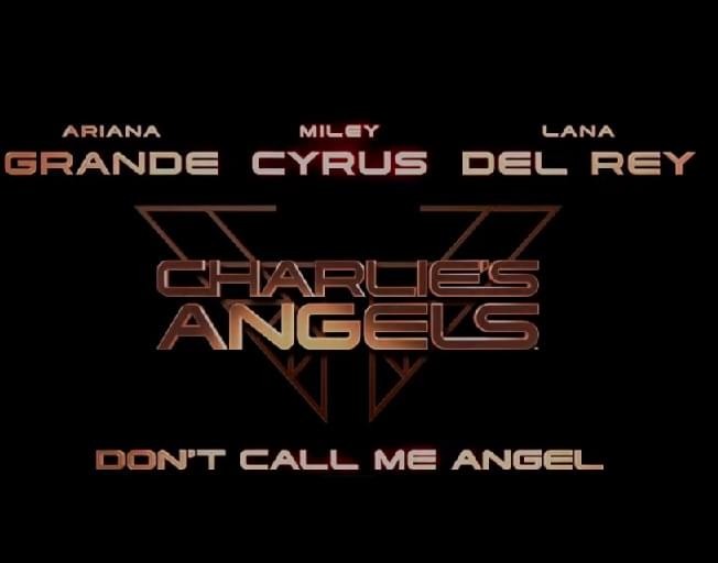 Ariana Grande Miley Cyrus & Lana Del Rey Team Up on 'Don't Call Me Angel' [VIDEO]