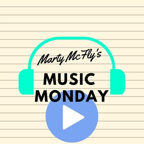 Martys-Music-Monday2